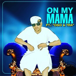 On My Mama — tre, Oso, Fatha