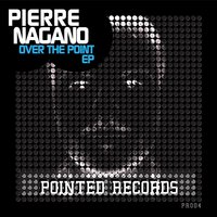 Over the Point EP — Pierre Nagano