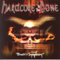 Hardcore to the Bone - Dante's Symphony — сборник