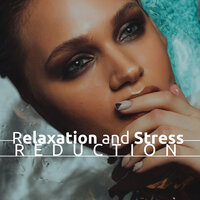 Relaxation and Stress Reduction — Djelimady Martins