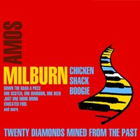 Chicken Shack Boogie: 20 Diamonds Mined from the Past — Amos Milburn