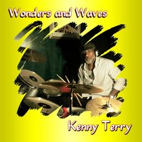 Wonders and Waves — Kenny Terry
