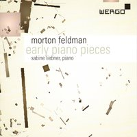 Feldman: Early Piano Pieces — Morton Feldman, Sabine Liebner