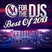 Soul Candi Presents : For the DJ's, Best of 2013 — сборник