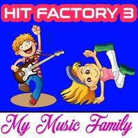 Hit Factory - Volume 3 — My Music Family