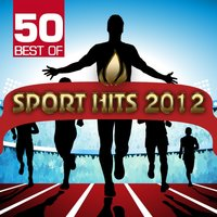 50 Best of Sport Hits 2012 — сборник