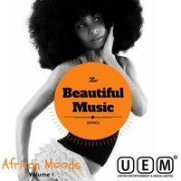 The Beautiful Music Series - African Moods Vol. 1 — сборник
