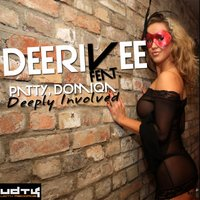 Deeply Involved — Deerivee Feat. Patty & Domiqa