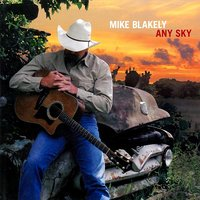 Any Sky — Mike Blakely