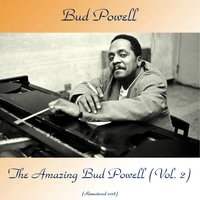 The Amazing Bud Powell, Volume 2 — Bud Powell