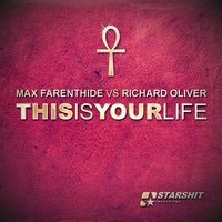 This Is Your Life — Max Farenthide, Richard Oliver