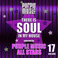 There is Soul in My House - Purple Music All Stars, Vol. 17 — сборник