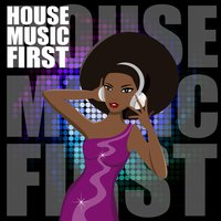 House Music First — сборник