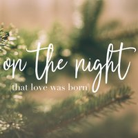 On the Night (That Love Was Born) — Danny Mitchell, Devin Belle