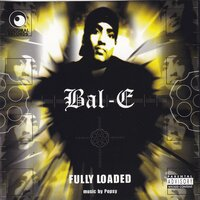 Fully Loaded — Bal-E