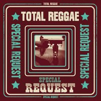 Total Reggae: Special Request — сборник