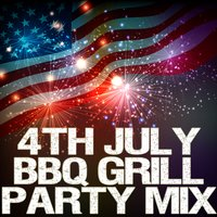 4th July Bbq Grill Party Mix — сборник