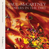Flowers In The Dirt — Paul McCartney