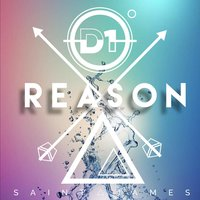 Reason — D1, Saint ∆ James