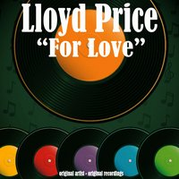 For Love — Lloyd Price