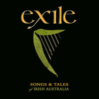 Exile: Songs And Tales Of Irish Australia — сборник