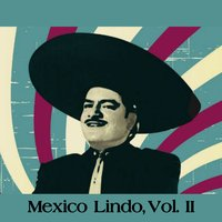 Mexico Lindo, Vol. II — сборник