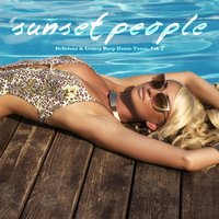 Sunset People - Delicious & Groovy Deep House Tunes, Vol. 7 — сборник