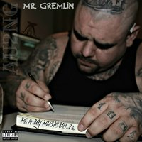 Me and My Music Vol. 2 — Mr. Gremlin