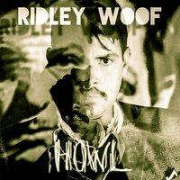 Howl — Ridley Woof