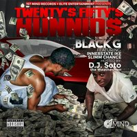 Twenty's Fifty's Hunnids — Black-G
