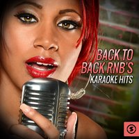 Back To Back RnB's Karaoke Hits — Vee Sing Zone