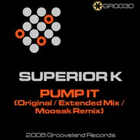 Pump It — Superior K