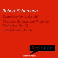Red Edition - Schumann: Symphony No. 1, Op. 38 & 3 Romances, Op. 28 — Walter Klien, Milan Horvat, ORF Symphony Orchestra, Роберт Шуман