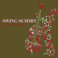 Swing Summit - The Best of Jazz & Swing, Vol. 4 — сборник