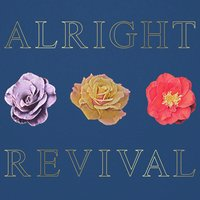 Alright Revival — Dry Reef