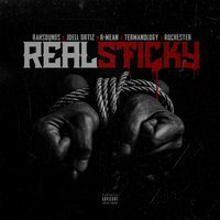 Real Sticky — Rochester, Joell Ortiz, Termanology, R-Mean, RAH Sounds