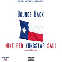 Bounce Back — Saul, Yungstar, Mike Red
