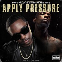 Apply Pressure Hosted by Averi Minor — Dave Pracyse, Threat The King