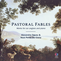 Pastoral Fables — Neal Peres Da Costa, Alexandre Oguey