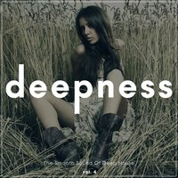 Deepness - The Smooth Sound of Deep House, Vol. 4 — сборник