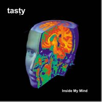 Inside My Mind — Tasty