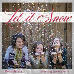 Let It Snow — Gordon Mote, Foto Sisters