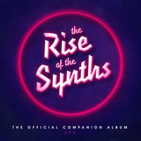 The Rise of the Synths EP 2 (The Official Companion Album) — сборник