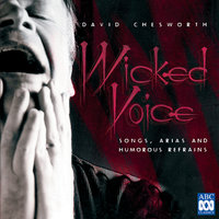 Chesworth: Wicked Voice - Songs, Arias And Humorous Refrains — сборник