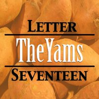 The Yams — Letter Seventeen