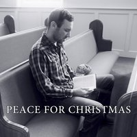 Peace for Christmas — Dirty Grass Soul