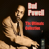 The Ultimate Collection — Bud Powell