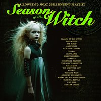Season of the Witch - Halloween's Most Spellbinding Playlist — сборник