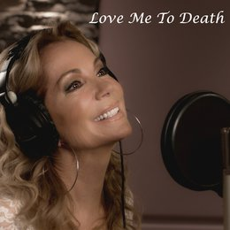 Love Me to Death — Brett James, Kathie Lee Gifford